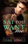 Say You Want Me book summary, reviews and downlod