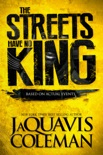 The Streets Have No King book summary, reviews and download