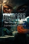 Dystopia (The Complete Trilogy) book summary, reviews and downlod