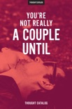 You're Not Really A Couple Until book summary, reviews and downlod