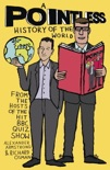 A Pointless History of the World resumen del libro