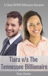 BWWM ROMANCE: Tiara vs the Tennessee Billionaire book summary, reviews and download