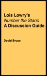 """Lois Lowry's """"Number the Stars"""": A Discussion Guide book summary, reviews and download"""