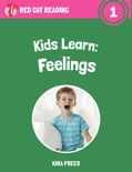 Kids Learn: Feelings book summary, reviews and download