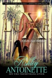 Luxe Two: A LaLa Land Addiction book summary, reviews and download