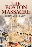 The Boston Massacre book summary, reviews and downlod