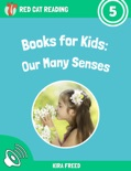 Books for Kids: The Many Senses book summary, reviews and download