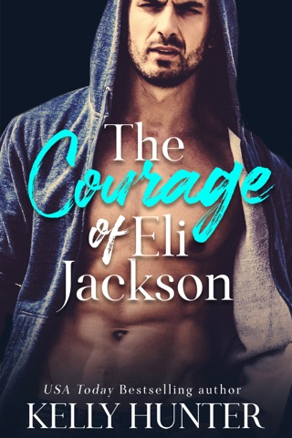 The Courage of Eli Jackson by Kelly Hunter E-Book Download