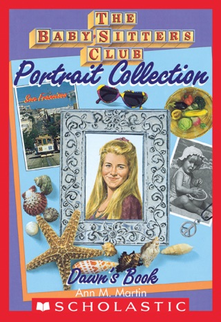 Dawn's Book (The Baby-Sitters Club Portrait Collection) by Scholastic Inc. book summary, reviews and downlod