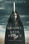 Knight, Heir, Prince (Of Crowns and Glory—Book 3) book summary, reviews and downlod