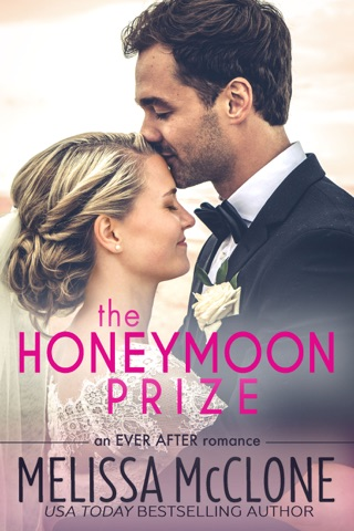 The Honeymoon Prize by Melissa McClone E-Book Download