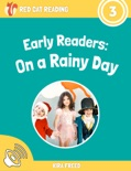Early Readers: On a Rainy Day book summary, reviews and download