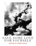Save Some Love For Yourself book summary, reviews and download