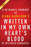 Written in My Own Heart's Blood (Outlander Book 8) by Diana Gabaldon - A 30-minute Summary book summary, reviews and downlod