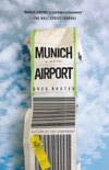 Munich Airport book summary, reviews and downlod