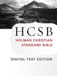 The Holy Bible: HCSB Digital Text Edition book summary, reviews and download