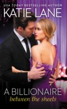 A Billionaire Between the Sheets book summary, reviews and downlod