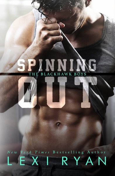 Spinning Out by Lexi Ryan Book Summary, Reviews and E-Book Download