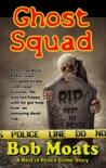 Ghost Squad book summary, reviews and download