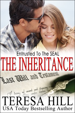 Entrusted To The SEAL: The Inheritance E-Book Download