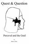 Quest and Question: Perceval and the Grail book summary, reviews and download