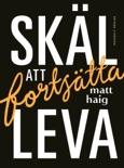 Skäl att fortsätta leva book summary, reviews and downlod
