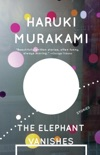 The Elephant Vanishes book summary, reviews and downlod