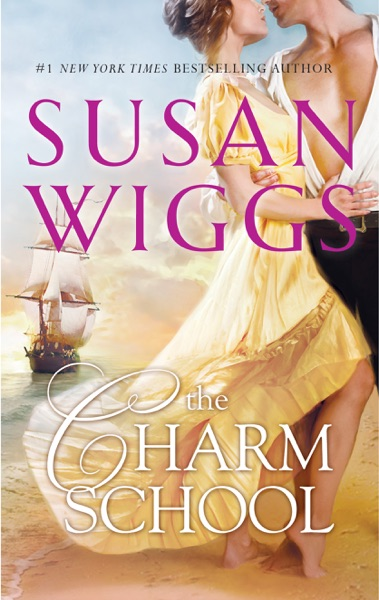 THE CHARM SCHOOL by Susan Wiggs Book Summary, Reviews and E-Book Download