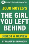The Girl You Left Behind by Jojo Moyes I Digest & Review book summary, reviews and downlod