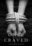 Once Craved (a Riley Paige Mystery—Book 3) book summary, reviews and downlod
