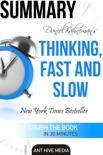 Daniel Kahneman's Thinking, Fast and Slow Summary book summary, reviews and downlod