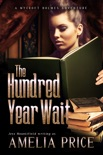The Hundred Year Wait e-book