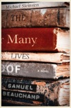 The Many Lives of Samuel Beauchamp book summary, reviews and downlod