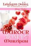 Murder, Money & Marzipan book summary, reviews and downlod