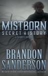 Mistborn: Secret History book summary, reviews and downlod