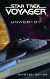 Star Trek: Voyager: Unworthy book summary, reviews and downlod