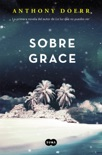 Sobre Grace book summary, reviews and downlod