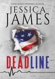 Deadline: A Phantom Force Tactical Novel (Book 1) Prequel e-book