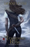 Tempering the Rose book summary, reviews and downlod