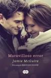 Maravilloso error (Los hermanos Maddox 1) book summary, reviews and downlod