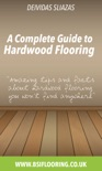 A Complete Guide to Hardwood Flooring book summary, reviews and download