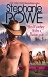 A Real Cowboy Rides a Motorcycle (Wyoming Rebels) book summary, reviews and downlod