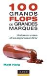100 grands flops de grandes marques book summary, reviews and downlod