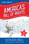 A Kids' Guide to America's Bill of Rights book summary, reviews and downlod