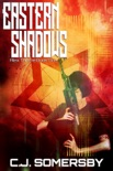 Eastern Shadows: Alex Thorne Book One book summary, reviews and download