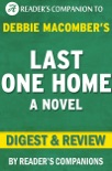 Last One Home: A Novel By Debbie Macomber Digest & Review book summary, reviews and downlod