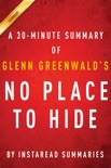 No Place to Hide by Glenn Greenwald - A 30-minute Summary book summary, reviews and downlod