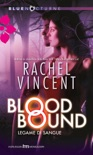 Blood bound - legame di sangue book summary, reviews and downlod