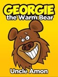 Georgie the Warm Bear book summary, reviews and downlod