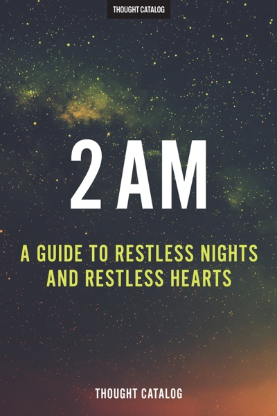 2 AM by Thought Catalog Book Summary, Reviews and E-Book Download